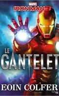 Iron man : Le gantelet