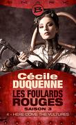 Les Foulards rouges, Saison 3 - Episode 4 : Here Come the Vultures