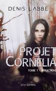 Projet Cornélia, tome 1 - Afflictions