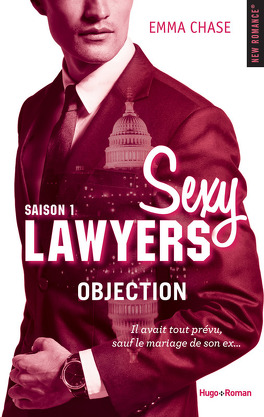 Couverture du livre : Sexy Lawyers, Tome 1 : Objection