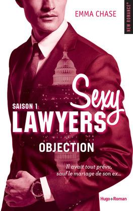 Couverture du livre : Sexy Lawyers, Tome 1 : Objection