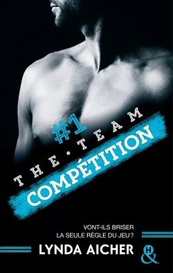 Couverture de The team, Tome 1 : Compétition