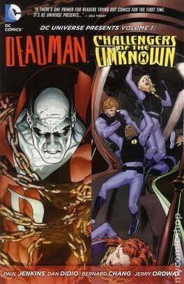 Couverture du livre : D.C Universe Presents, Vol. 1 : Deadman/Challengers of the Unknown