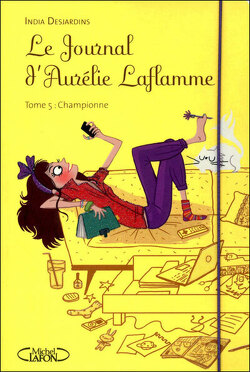 Couverture de Le Journal d'Aurélie Laflamme, Tome 5 : Championne