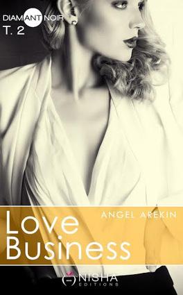 Couverture du livre : Love Business, Tome 2