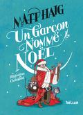 Noël, tome 1 : Un garçon nommé Noël