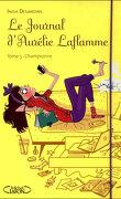 Le Journal d'Aurélie Laflamme, Tome 5 : Championne