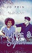 Les Olympes, Tome 1 : Jules & Stephan, au-delà des apparences