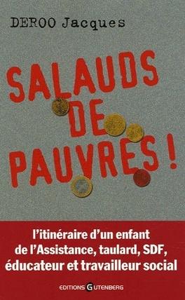 Couverture du livre : Salauds de pauvres !