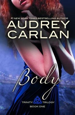 Couverture du livre : Trinity trilogy, Book 1 : Body