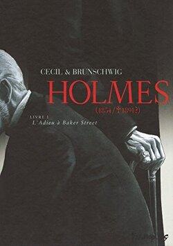 Couverture de Holmes (1854/1891 ?), Livre 1 : L'Adieu à Baker Street