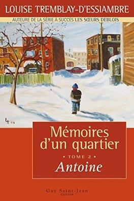Couverture du livre : Mémoires d'un quartier, tome 2 : Antoine