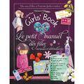 Collection girls' book : Le petit manuel des filles , curieuses et débrouillardes