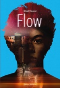 Flow, Tome 2