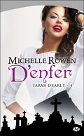 Sarah Dearly, Tome 4 : D'Enfer