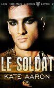 Les Hommes libres, Tome 2 : Le Soldat