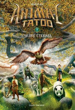 Couverture du livre : Animal Tatoo, Tome 7 : L'Arbre éternel