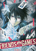 Friends Games, tome 1