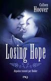 Hopeless, Tome 2 : Losing Hope