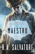 Retour à Gauntlgrym, Tome 2 : Maestro