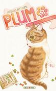 Plum : Un amour de chat, Tome 12