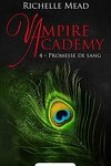 couverture Vampire Academy, Tome 4 : Promesse de sang