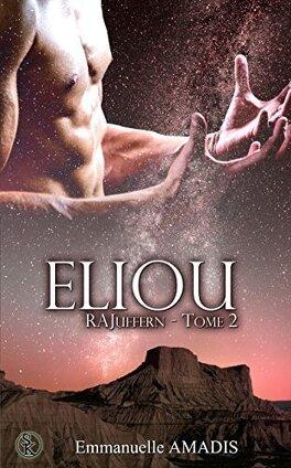 Couverture du livre : RAJuffern, Tome 2 : Eliou