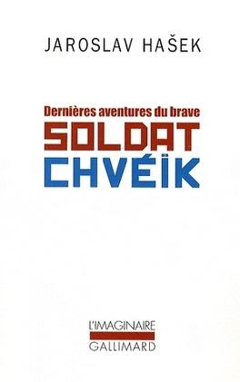 Couverture du livre : Dernières aventures du brave soldat Chvéïk