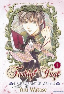 Couverture du livre : Fushigi Yugi : La Légende de Gembu, Tome 1