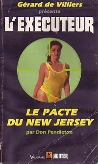 Couverture du livre : L'Exécuteur-127- Le pacte du New Jersey