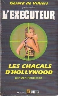 Couverture du livre : L'Exécuteur-128- Les chacals d'Hollywood