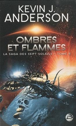 Couverture du livre : La saga des sept soleils, Tome 5 : Ombres et flammes