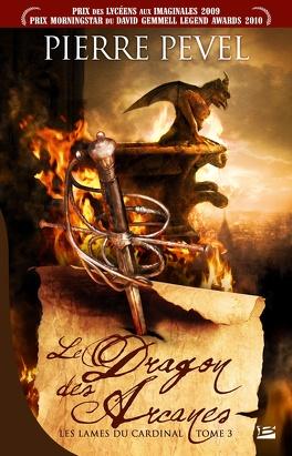 Couverture du livre : Les Lames du Cardinal, Tome 3 : Le Dragon des Arcanes