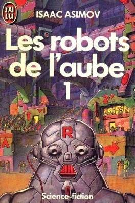 Couverture du livre : Les Robots de l'aube, tome 1