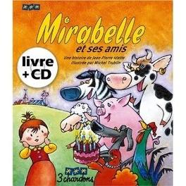 Couverture du livre : Mirabelle et ses amis