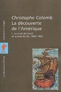 La découverte de l'Amérique, Tome 1 : Journal de bord et autres écrits, 1492-1493