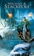 La Guerre de la Couronne, tome 3 : La Grande Croisade