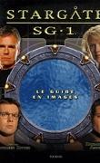 Stargate SG-1 - Le guide de la série