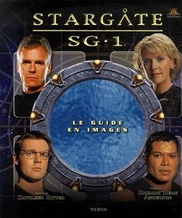 Couverture du livre : Stargate SG-1 - Le guide de la série
