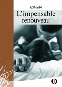 Couverture du livre : L'impensable renouveau