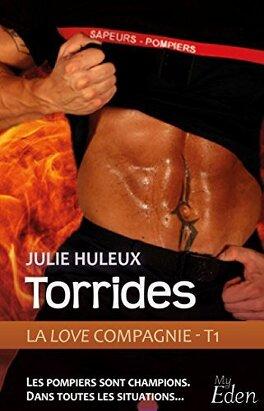 Couverture du livre : La Love Compagnie, Tome 1 : Torrides