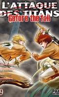 L'attaque des Titans - Before the Fall, tome 9