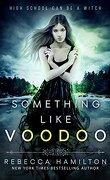 Something like Voodoo