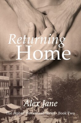 Couverture du livre : The Alphas'Homestead, Tome 2 : Returning Home