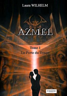 Couverture du livre : Azmel, Tome 1 : La Porte du temps