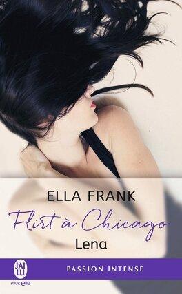 Couverture du livre : Flirt à Chicago, Tome 1 : Lena