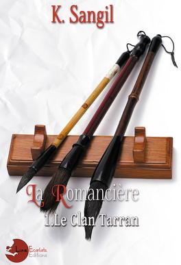 Couverture du livre : Le Clan Tarran Tome 1 : La Romancière