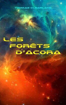 Couverture du livre : Les forêts d'Acora