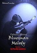 Bluesman Melody, Tome 1 : La Psy de Londres