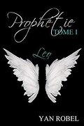 Prophétie - Leo (Tome 1)